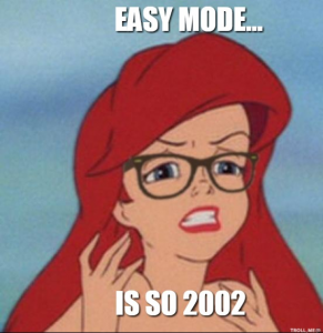 Hipster ariel on easy mode